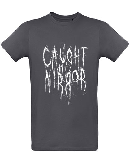 Caught In A Mirror Tee Name